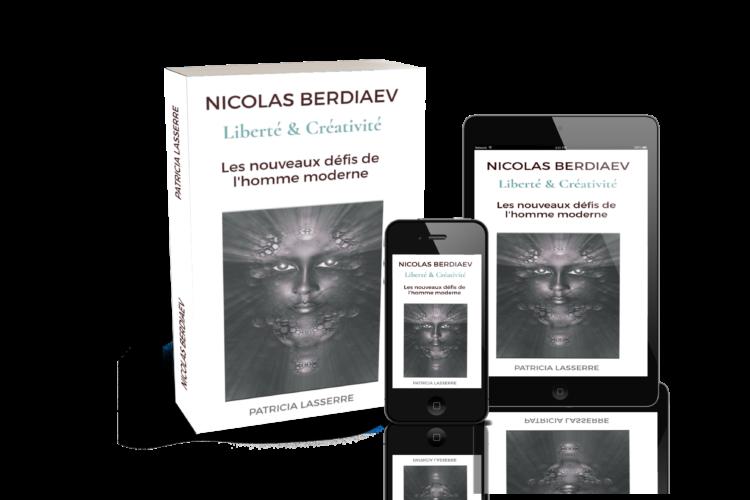 Livre de Patricia Lasserre Nicolas Berdiaev Liberté et créativité les nouveaux défis de l'homme moderne